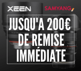 Optiques SAMYANG - XEEN Promotions