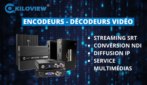 Kiloview Encodeurs